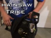 The Chainsaw Trike