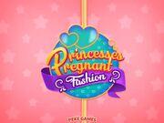 Princesses Pregnant Fashion Walkthrough