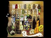 Wax Wreckaz - High Grade Riddim