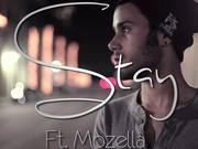 "Kid Famous ""Stay"" Ft. Mozella"