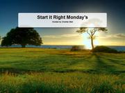 Start It Right Monday's - Online Webinar