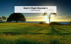 Start It Right Monday's - Online Webinar