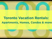 Tornoto Short Term Rentals