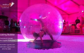 Floating Bubble - Modern Gypsies Productions