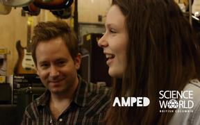 AMPED by Science World Campaign