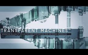 Transparent Machines™ First Official Trailer