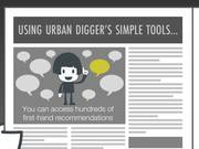 How It Works: Urban Digger for Travellers