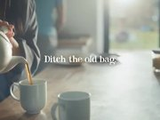 Clipper Teas Commercial: Ditch the Old Bag