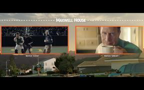 Maxwell House Campaign: Good