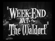 Week-End at the Waldorf 1945 - Trailer