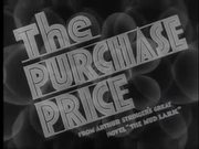 The Purchase Price 1932 - Trailer