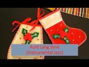 Auld Lang Syne Instrumental Jazz