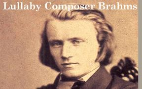 Lullaby Composer Brahms