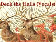 Deck the Halls Vocals