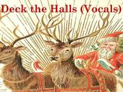 Deck the Halls Vocals