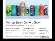 Pop-up Spray Can Art Show