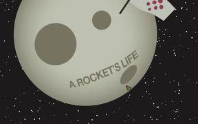 A Rocket's Life