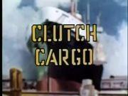 CLUTCH CARGO Pipeline To Danger