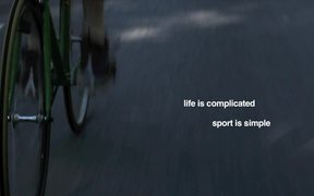 Life is complicated. Sport is simple